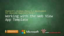 Part 13 - Working with the Web View App Template