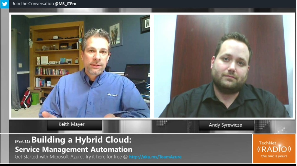 TechNet Radio: (Part 11) Building Your Hybrid Cloud - Service Management Automation