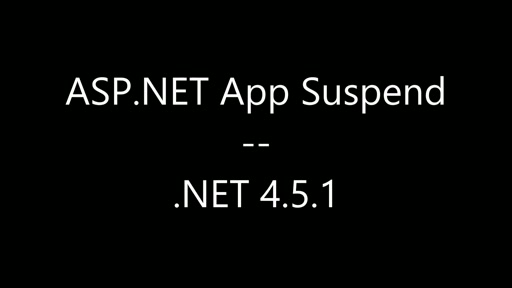 Introducing ASP.NET App Suspend