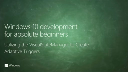 UWP-037 - Utilizing the VisualStateManager to Create Adaptive Triggers