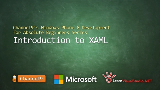 Part 4: Introduction to XAML