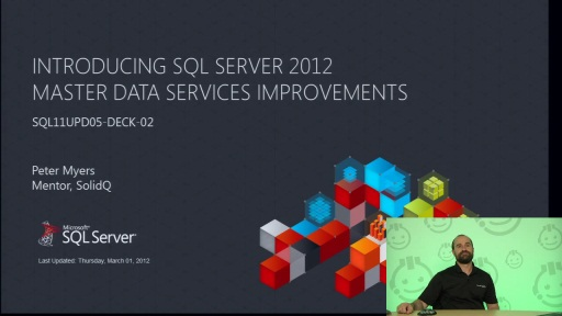 Presentation: Introducing SQL Server 2012 Master Data Services Improvements