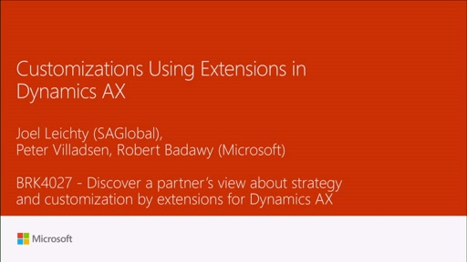 Discover a partners view about strategy and customization by extensions for Dynamics AX