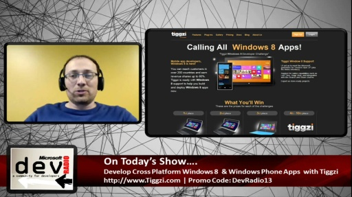 Microsoft DevRadio: Develop Apps for Windows 8 & Windows Phone with Tiggzi