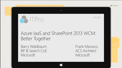 Azure IaaS and SharePoint 2013 WCM - better together!
