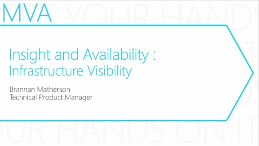 MVA: Transform the Datacenter Immersion: Module 9- Insight & Availability - Resilient Infrastructure.