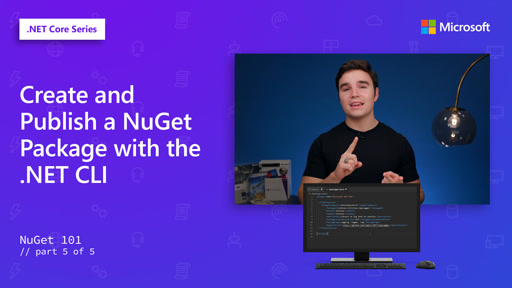 Create and Publish a NuGet Package with the .NET CLI [5 of 5]