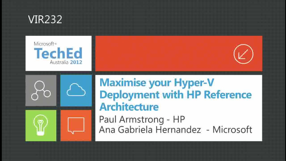 Maximise your Hyper-V Deployment with HP Reference Architecture
