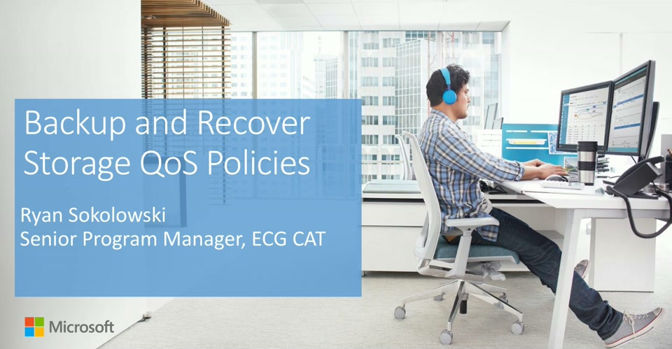 Storage QoS - Backup and Recover Policies