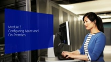 (Module 3) Configuring Azure and On-Prem