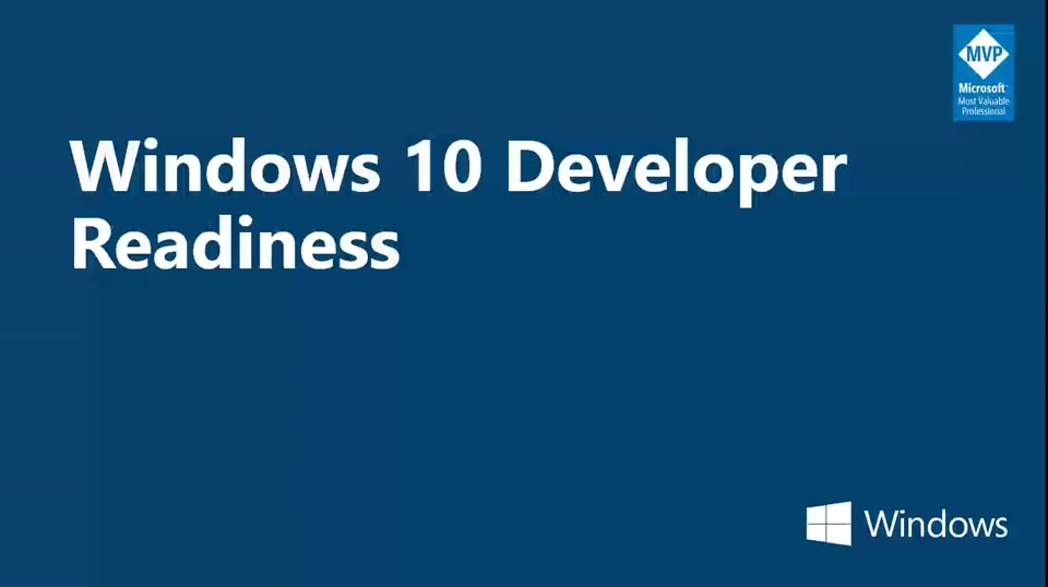 Windows 10 Developer Readiness: Tecnologías Microsoft para desarrollo