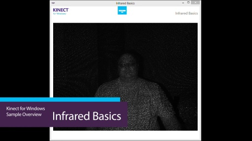 Kinect For Windows Infrared Basics Video