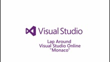 "Lap Around Visual Studio Online ""Monaco"""
