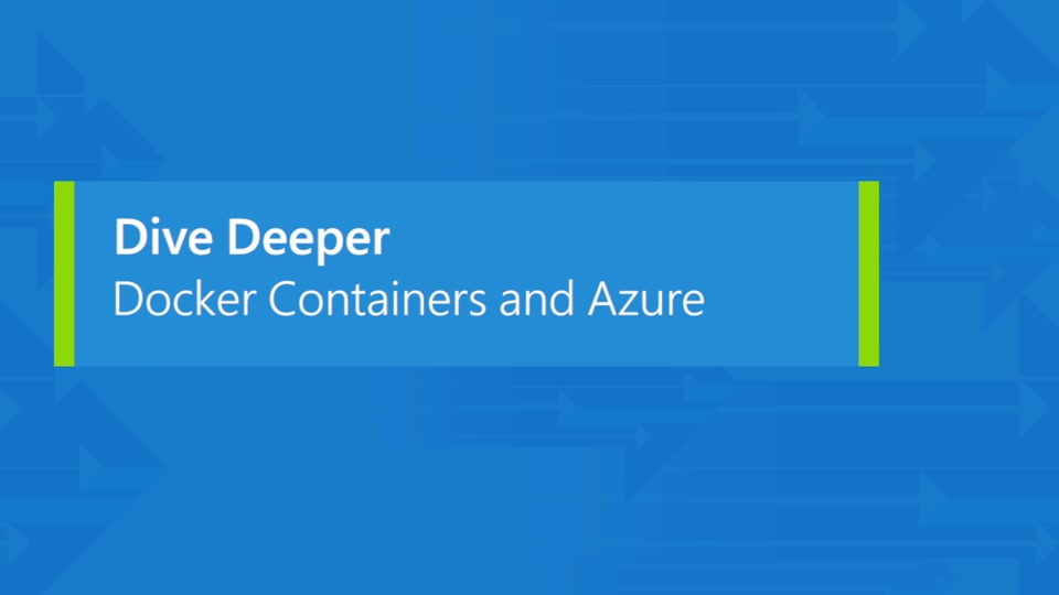 Windows Server containers, Docker, and an introduction to Azure Container Service