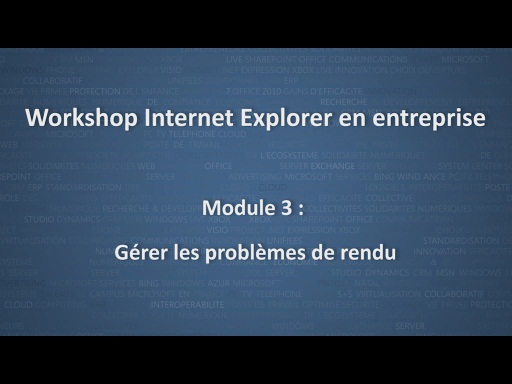 Workshop Internet Explorer en entreprise - module 3/12
