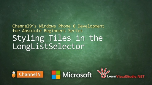 Part 13: Styling Tiles in the LongListSelector