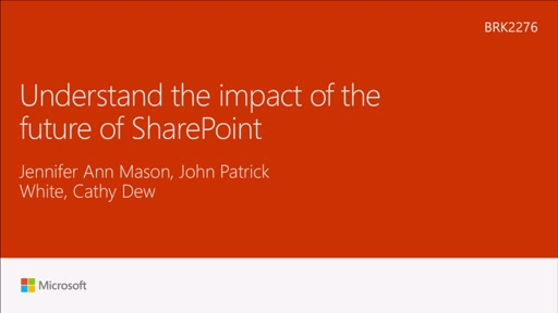 Understand the impact of the future of SharePoint