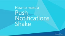How to Make a Push Notifications Shake