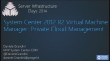 System Center 2012 R2 Virtual Machine Manager: Manage Private Cloud - SC01