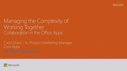 Manage the complexity of working together - collaboration in Office Apps