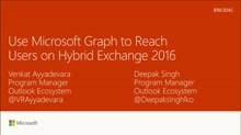 Use Microsoft Graph to reach users on hybrid Exchange 2016