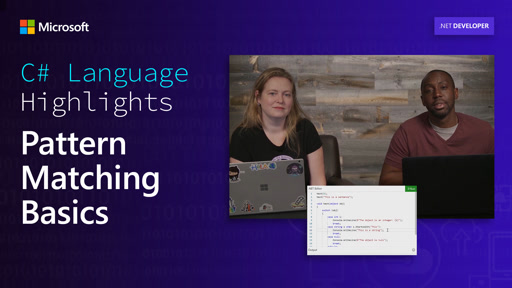 C# Language Highlights: Pattern Matching Basics