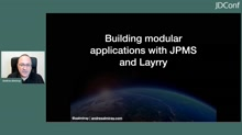 Building Modular Applications With JPMS and Layrry