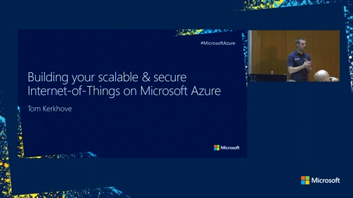Building your scalable & secure Internet-of-Things on Microsoft Azure