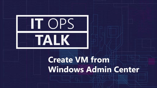 Create Azure VMs with WAC