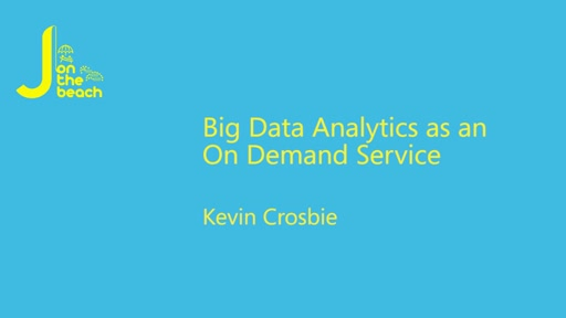 Big Data Analytics as an On Demand Service