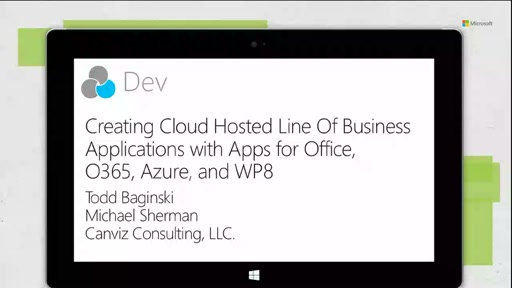 Creating Cloud Hosted Line Of Business Applications with Apps for Office, O365, Azure, and WP8