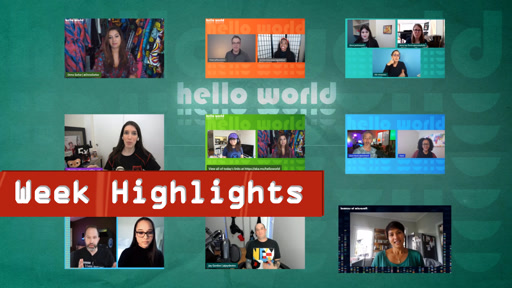 Hello World - Highlights - Week of April 12th, 2021