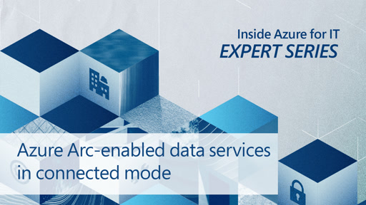 Azure Arc–enabled data services in connected mode