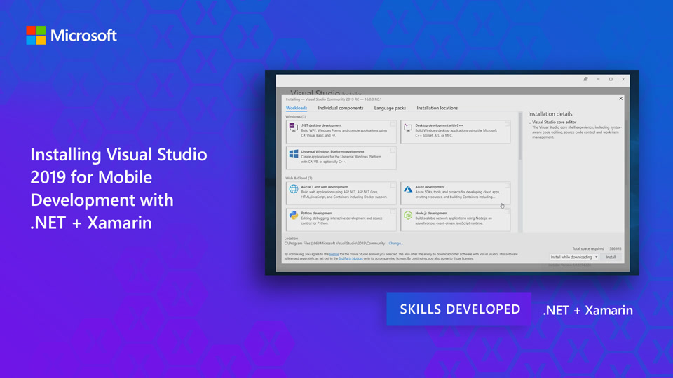 Installing Visual Studio 2019 for Mobile Development with  NET & Xamarin