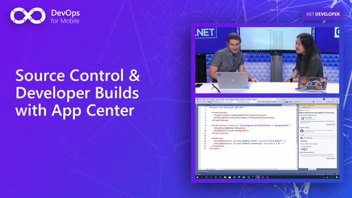 Source Control & Developer Builds with App Center | DevOps for Mobile