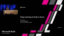 Deep learning at scale in Azure