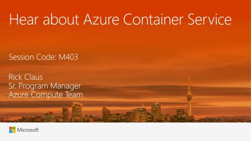 Hear about Azure Container Services