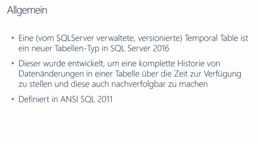 SQLServer 2016 CTP3 in 15 Minuten - Temporal Tables