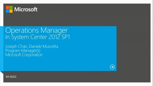 System Center 2012 SP1 Operations Manager Overview