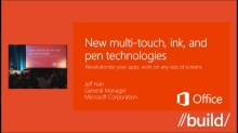 New multi-touch, ink, and pen technologies that can revolutionize your apps on any size of screens