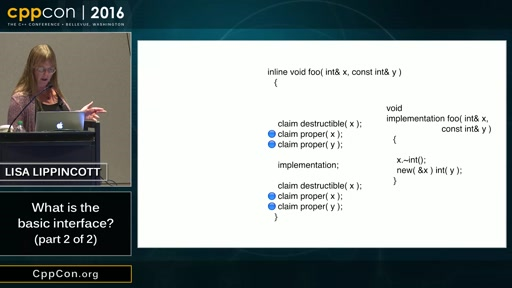 "CppCon 2016: Lisa Lippincott ""What is the basic interface? (part 2 of 2)"""