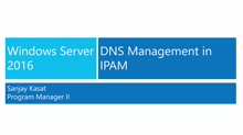 Windows Server 2016: DNS management in IPAM