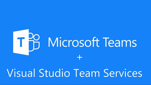 Microsoft Teams integración con Visual Studio Team Services