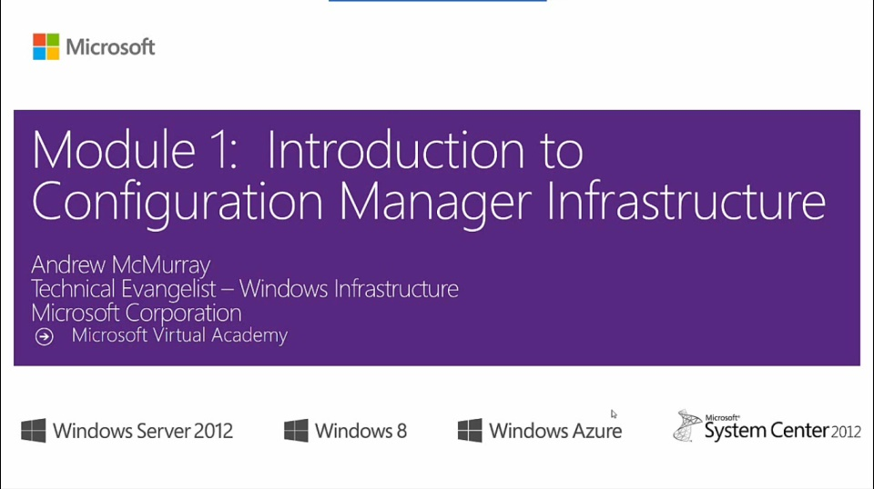 (Module 1) Introduction to Configuration Manager Infrastructure