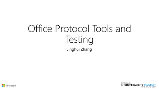 Office Protocol Tools & Testing