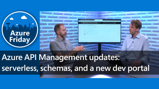 Azure API Management updates - serverless, schemas, and a new dev portal
