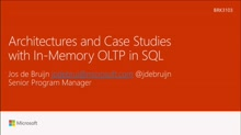 Explore In-Memory OLTP architectures and customer case studies