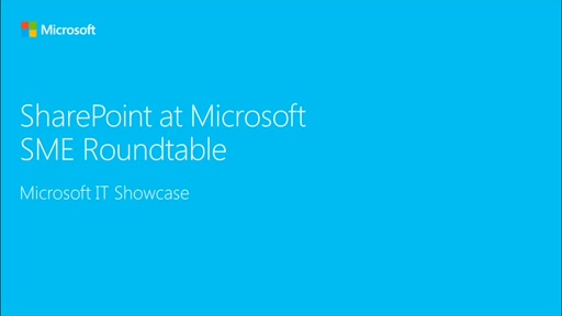 SharePoint at Microsoft (SME Roundtable January 2016)