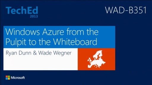 Windows Azure from the Pulpit to the Whiteboard (or Boardroom)