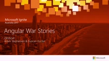 Angular 2 War Stories – We're Bringing the Front Line to You!